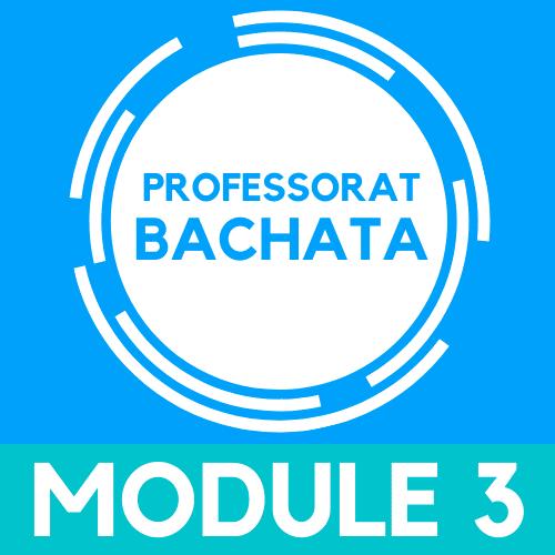 Devenir Professeur de bachata, module 3